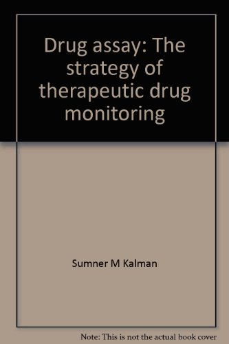 Drug assay: The strategy of therapeutic drug monitoring
