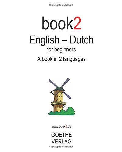 Book2 English - Dutch For Beginners: A Book In 2 Languages