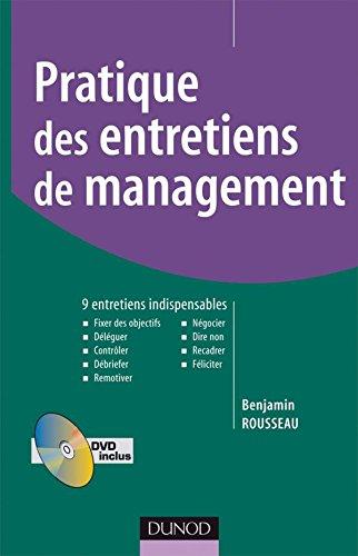Pratique des entretiens de management - 9 entretiens indispensables - Livre+DVD par Benjamin Rousseau