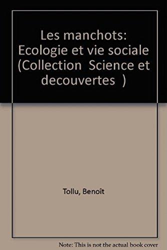 Les Manchots : Écologie et vie sociale