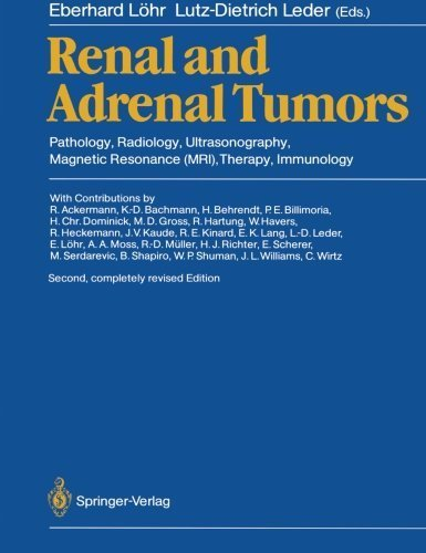 Renal and Adrenal Tumors: Pathology, Radiology, Ultrasonography, Magnetic Resonance (MRI), Therapy, Immunology (1987-01-01)