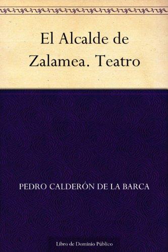 El Alcalde de Zalamea. Teatro