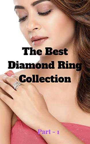 The Best Diamond Ring Collection (English Edition)