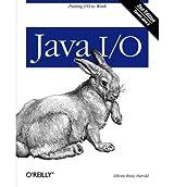 [(Java I/O)] [by: Elliotte Rusty Harold]