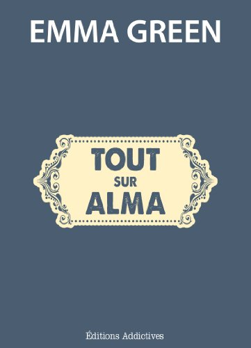 Tout sur Alma