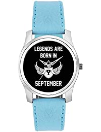 BigOwl Legends Are Born In September Birthday Gift For Him Fashion Watches For Girls - Awesome Gift For Daughter...