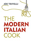 The Modern Italian Cook: The OFM Book of The Year 2018 (English Edition)