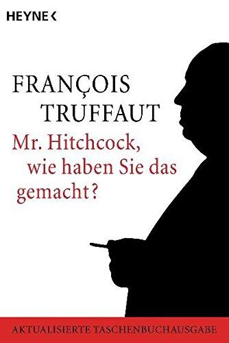 Mr. Hitchcock, wie haben Sie das gemacht? (Lesen, Film Zu Wie)