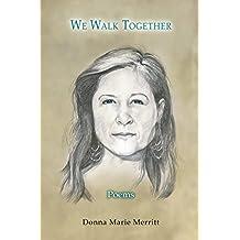 We Walk Together: Poems