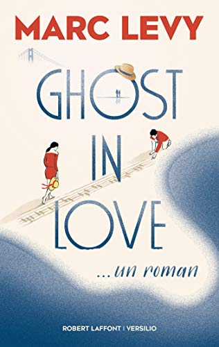 Ghost in Love par  Versilio/Robert Laffont