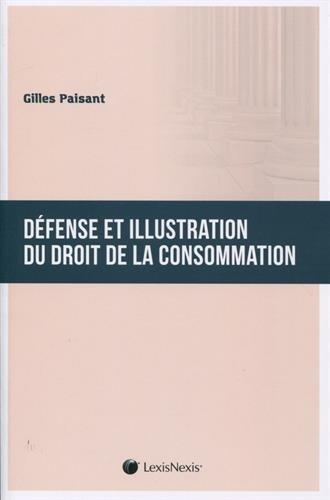 Défense et illustration du droit de la consommation