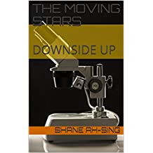 THE MOVING STARS: DOWNSIDE UP (English Edition)