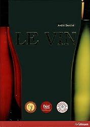 Le Vin (Nouvelle Edition)
