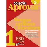 Objectiu aprovar Llengua catalana i literatura 1 ESO (Català - Material Complementari - Objectiu Aprovar Loe)