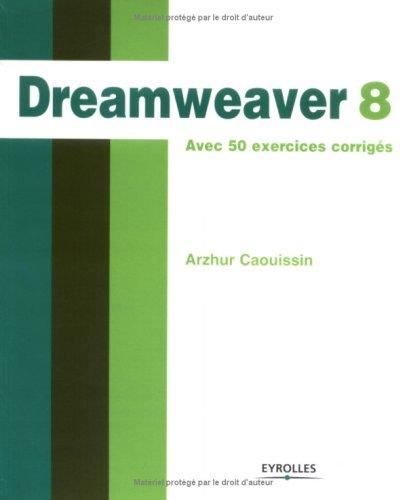 Dreamweaver 8 par Arzhur Caouissin