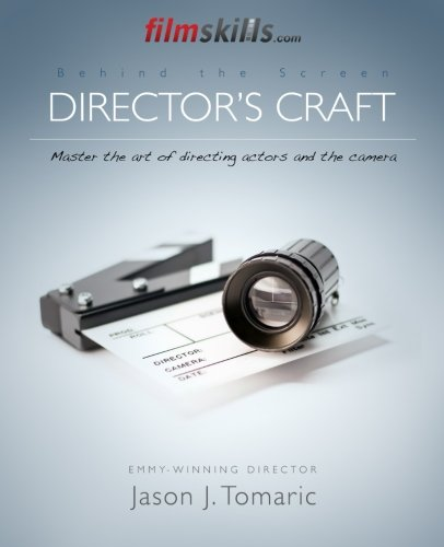 filmskills-directors-craft-master-the-art-of-directing-actors-and-the-camera-volume-3-behind-the-scr