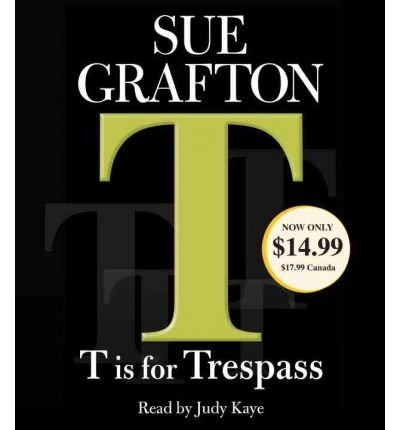 Cd Grafton Sue Hörbücher ([(T Is for Trespass)] [Author: Sue Grafton] published on (June, 2010))