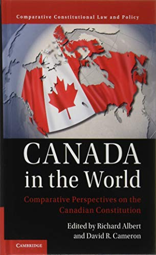 Canada in the World (Comparative Constitutional Law and Policy)