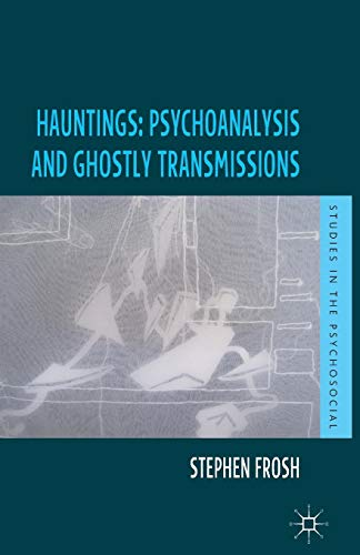 Hauntings: Psychoanalysis and Ghostly Transmissions for sale  Delivered anywhere in UK