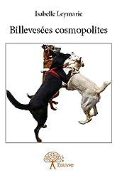 Billevesees Cosmopolites