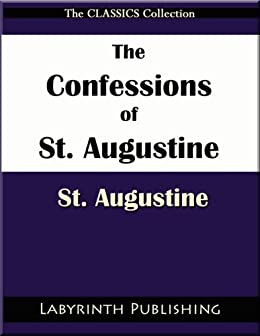 The Confessions of St. Augustine (English Edition) di [St Augustine]