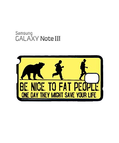 Be Nice to Fat People Joke Cool Funny Hipster Swag Mobile Phone Case Back Cover Coque Housse Etui Noir Blanc pour for Samsung Note 2 Black Blanc