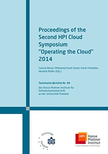 "Proceedings of the Second HPI Cloud Symposium \""Operating the Cloud\"" 2014 (Technische Berichte des Hasso-Plattner-Instituts für Softwaresystemtechnik an der Universität Potsdam)"
