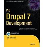 Pro Drupal 7 Development by Reid, Dave ( AUTHOR ) Dec-24-2010 Paperback