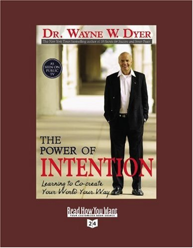 The Power of Intention (Volume 2 of 2) (EasyRead Super Large 24pt Edition): Learning to Co-create Your World Your Way