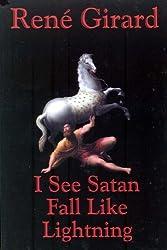 I See Satan Fall by Rene Girard (2001-04-27)