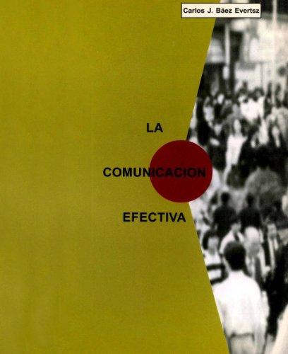 La comunicación efectiva por Carlos Julio Báez Evertsz