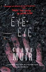 [(Eye for an Eye)] [Author: Frank Muir] published on (July, 2007)