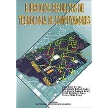 Ejercicios Resueltos de Tecnología de Computadores (Académica)