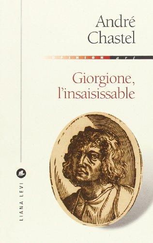 Giorgione l'Insaisissable