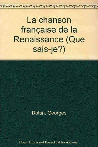 La Chanson française de la Renaissance