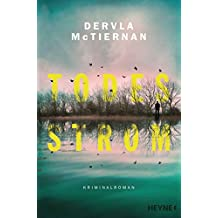 Todesstrom: Kriminalroman (Die Cormac-Reilly-Serie 1) (German Edition)