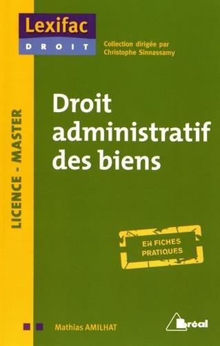 Droit administratif des biens par Mathias Amilhat