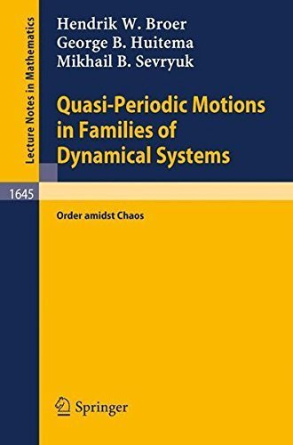 Quasi-Periodic Motions in Families of Dynamical Systems: Order amidst Chaos (Lecture Notes in Mathematics) by Hendrik W. Broer (2008-06-13) par Hendrik W. Broer;George B. Huitema;Mikhail B. Sevryuk
