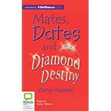 Mates, Dates and Diamond Destiny: Library Edition
