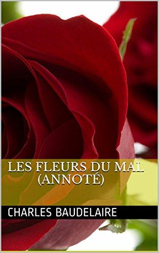 Lire en ligne Les Fleurs du mal (annoté) pdf epub