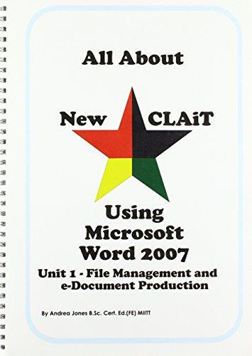 All About New CLAiT Using Microsoft Word 2007: Unit 1 por Andrea Jones