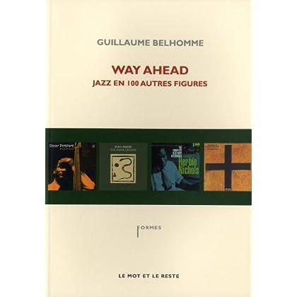 Way Ahead - jazz en 100 autres figures