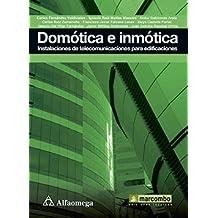 Domotica E Inmotica. Instalaciones De Telecomunicaciones Para Edificaciones