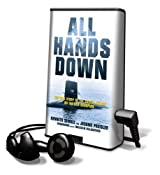All Hands Down: The True Story of the Soviet Attack on the USS Scorpion [With Earbuds] (Playaway Adult Nonfiction)