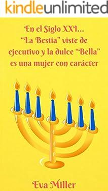 """En el Siglo XXI... """"La Bestia"""" viste de ejecutivo y la dulce """"Bella"""" es una mujer con carácter"""
