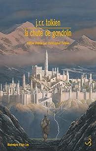 La Chute de Gondolin par J.R.R. Tolkien