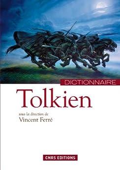 Dictionnaire Tolkien par [Ferré, Vincent]