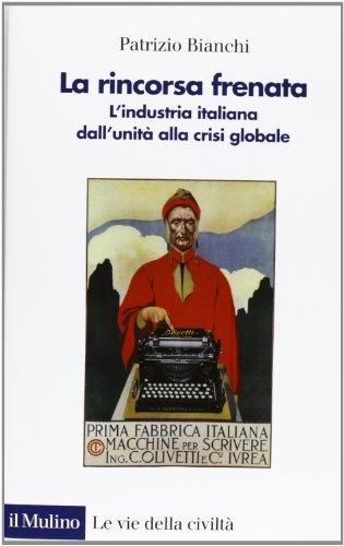 la-rincorsa-frenata-lindustria-italiana-dallunita-alla-crisi-globale