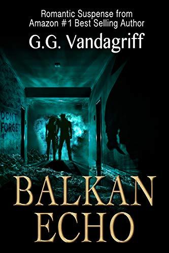 Balkan Echo: A Novel of Romantic Suspense (The WOOT TV