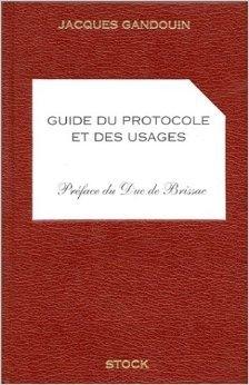 Guide du protocole et des usages : 5ème édition